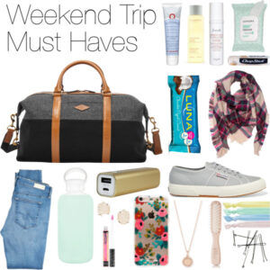 weekend trip must haves